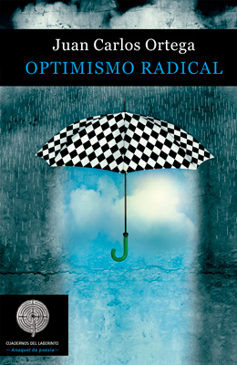JUAN CARLOS ORTEGA. OPTIMISMO RADICAL